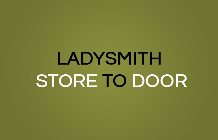Ladysmith Store to Door